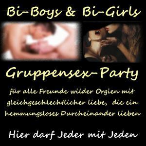 BIBoys  & BIGirls GruppenSexParty
