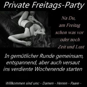 Private Freitags-HÜ-Party